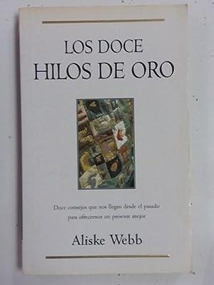 Los doce hilos de Oro: Aliske Webb