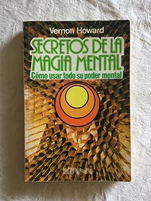 Secretos de la magia mental: Vernon Howard