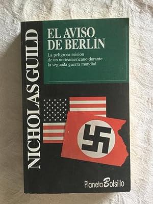El aviso de Berlín: Nicholas Guild