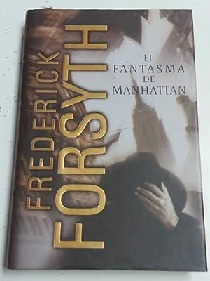 El Fantásma de Manhattan: Freserick Forsyth
