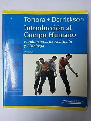 Introduccion al cuerpo humano: Gerard J. Tortora.