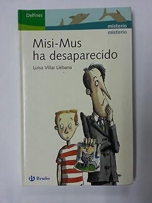 Misi – Mus ha desaparecido: Luisa Villar Liebana