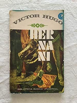 Hernani: Victor Hugo
