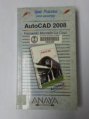 AutoCad 2008: Fernando Montaño La