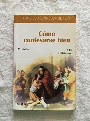 Cómo confesarse bien: Francisco Luna Luca