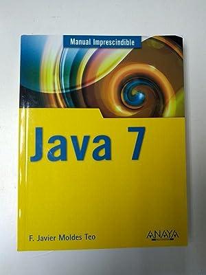 Java 7: F. Javier Moldes