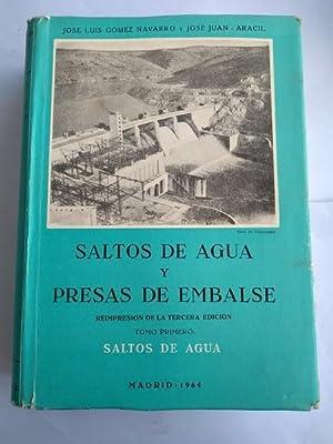 Saltos de agua y presas de embalse.: Jose Luis Navarro