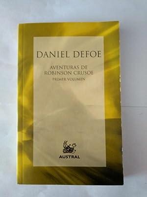Aventuras de Robinson Crusoe. 1: Daniel Defoe