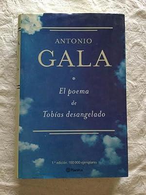 El poema de Tobías desangelado: Antonio Gala