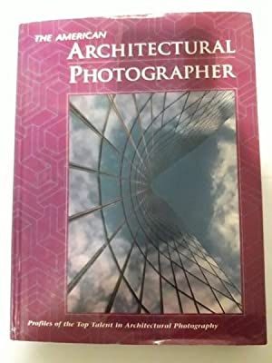 The American Architectural Photographer
