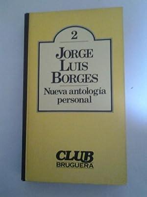 Nueva antologia personal: Jorge Luis Borges