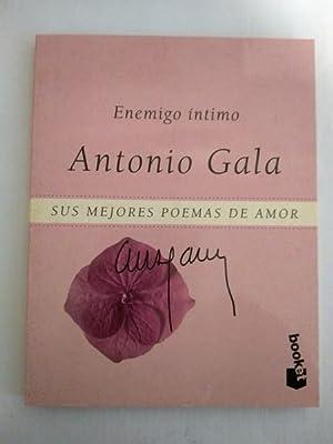 Enemigo intimo: Antonio Gala