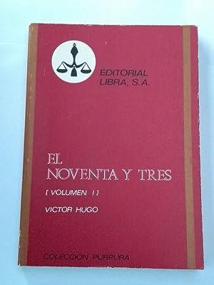 El noventa y tres (I): Victor Hugo