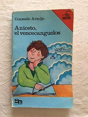 Aniceto, el vencecanguelos: Consuelo Armijo