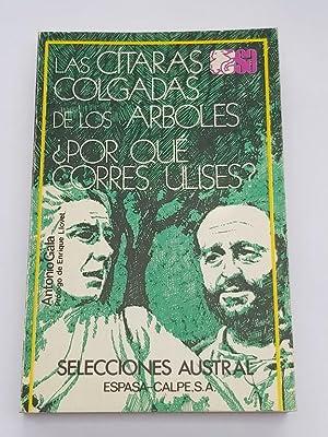 Las Cítaras colgadas de los árboles ¿por: Antonio Gala