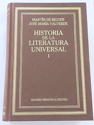 Historia de la Literatura Universal. I: Martín de Riquer.
