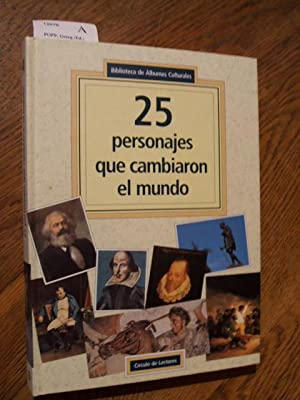25 PERSONAJES QUE CAMBIARON EL MUNDO.: POPP, Georg (Ed.)
