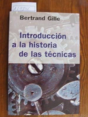 Introducción a la historia de las técnicas.: GILLE, Bertrand
