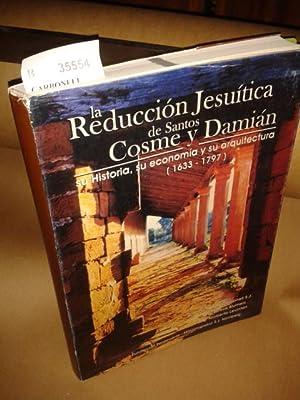 LA REDUCCION JESUITICA DE SANTOS COSME Y: CARBONELL, Rafael S.J.;
