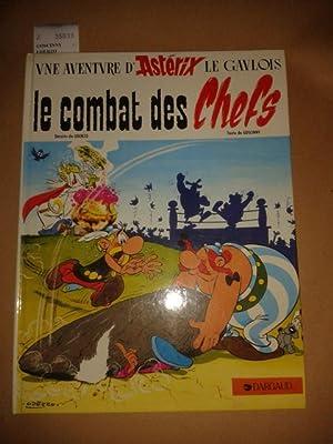 LE COMBAT DES CHEFS. UNE AVENTURE D ASTERIX.: GOSCINNY - UDERZO