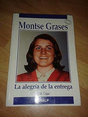 MONTSE GRASES. LA ALEGRIA DE LA ENTREGA.: CEJAS, Jose Miguel