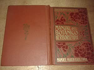 MANUAL PRACTICO DEL BOTANICO HERBORIZADOR.: BARNOLA, Joaquin Mª de , s.j.