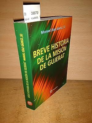 BREVE HISTORIA DE LA MISION DE GUJERAT: DIAZ GARRIZ, Manuel