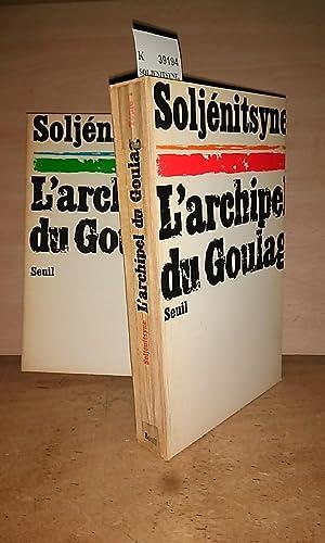 L'ARCHIPEL DU GOULAG 1918-1956 essai d'investigation litteraire.: SOLJENITSYNE, Alexandre