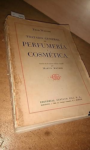 TRATADO GENERAL DE PERFUMERIA Y COSMETICA. Version: WINTER, Fred