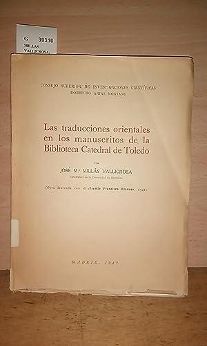 LAS TRADUCCIONES ORIENTALES EN LOS MANUSCRITOS DE: MILLAS VALLICROSA, Jose