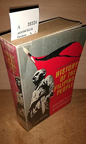 HISTORY OF THE FILIPINO PEOPLE by ---: AGONCILLO, Teodoro A.
