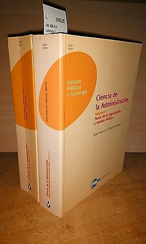 CIENCIA DE LA ADMINISTRACION (2 VOLUMENES) TEORIA: OLMEDA GOMEZ, Jose