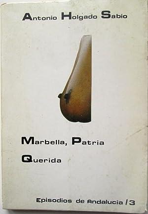 MARBELLA, PATRIA QUERIDA: HOLGADO SABIO, Antonio