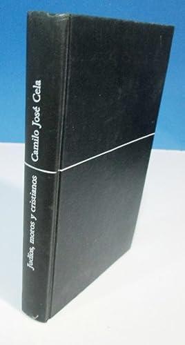 JUDIOS, MOROS Y CRISTIANOS: CELA, Camilo José