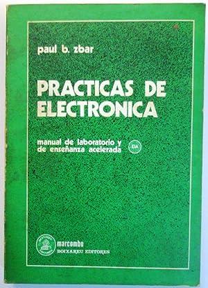 PRACTICAS DE ELECTRONICA. Manual de laboratorio y: ZBAR, Paul B