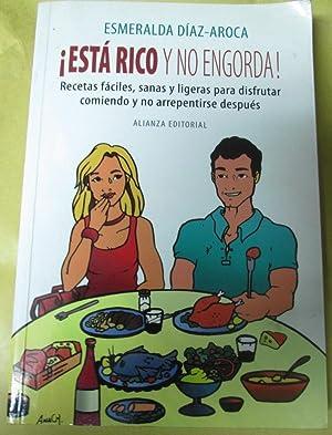 ESTA RICO Y NO ENGORDA!. Recetas fáciles,: DIAZ-AROCA, Esmeralda
