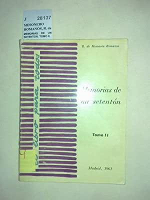 MEMORIAS DE UN SETENTON. TOMO II.: MESONERO ROMANOS, R. de