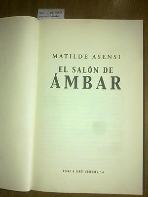EL SALON DE AMBAR: ASENSI, Matilde