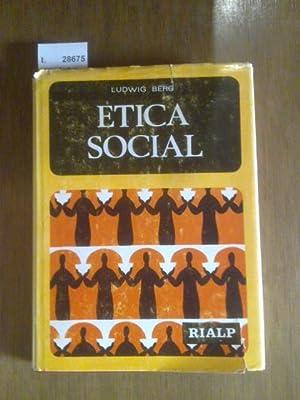 ETICA SOCIAL: BERG, Ludwig