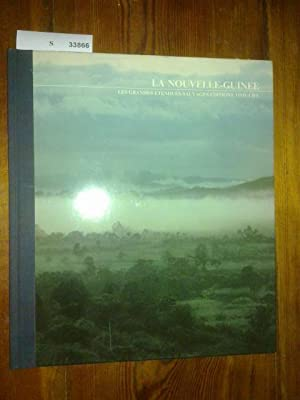 LA NOUVELLE-GUINEE. LES GRANDES ETENDUES SAUVAGES.: MACKAY, Roy D.