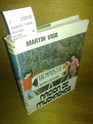 NACION DE MUCHACHOS.: MARTIN VIGIL, Jose Luis