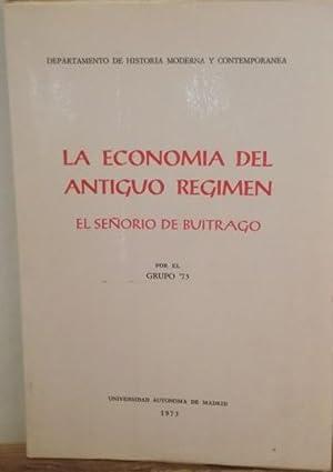Economia del Antiguo Regimen: El señorio de Buitrago. La: GRUPO 73