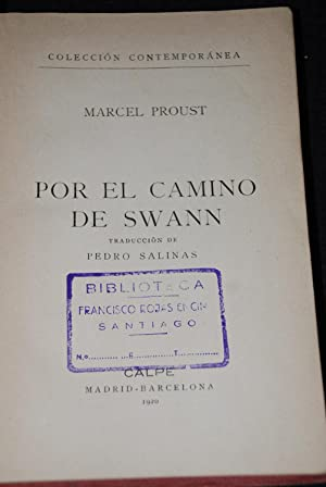 En busca del tiempo perdido. Traducción de Pedro Salinas. A la sombra de las muchachas en ...