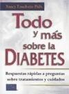 Todo Y Mas Sobre La Diabetes Respuestas Rapidas A Preguntas - TOUCHETTE NANCY