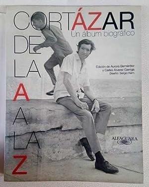 DE LA A A LA Z -: Julio Cortázar