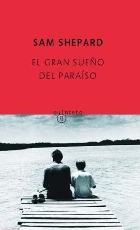 Gran Sueño Del Paraiso (coleccion Quinteto 242): SHEPARD SAM