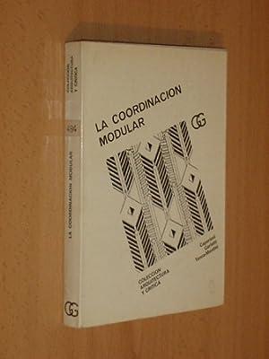 LA COORDINACIÓN MODULAR: Caporioni - Garlatti - Tenca-Montini