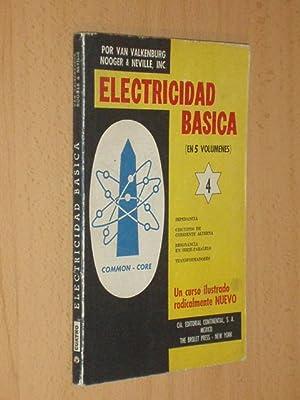 ELECTRICIDAD BÁSICA 4 - Impedancia - Circuitos: Valkenburgh, Van -