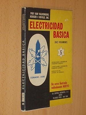 ELECTRICIDAD BÁSICA 5 - Generadores y motores: Valkenburgh, Van -