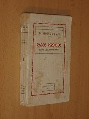 RATOS PERDIDOS - Metros a la antigua usanza: Sedeño de Oro, Bonifacio